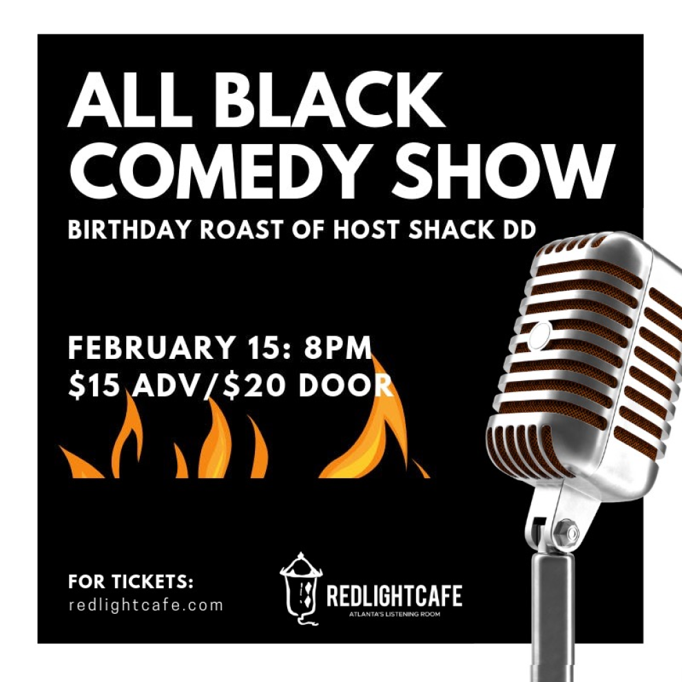 All Black Comedy Show At Red Light Cafe Atlanta Ga Feb 15 2019 Square