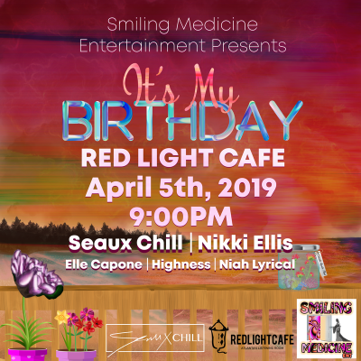 Seaux Chill Birthday Showw Elle Capone Niah Lyrical Highness At Red Light Cafe Atlanta Ga Apr 5 2019 Square