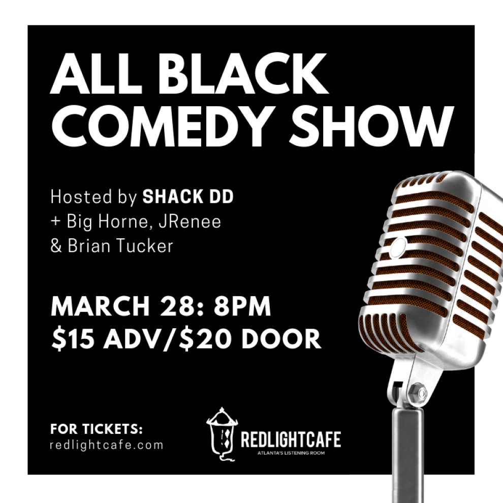 All Black Comedy Show At Red Light Cafe Atlanta Ga Mar 28 2019 Square