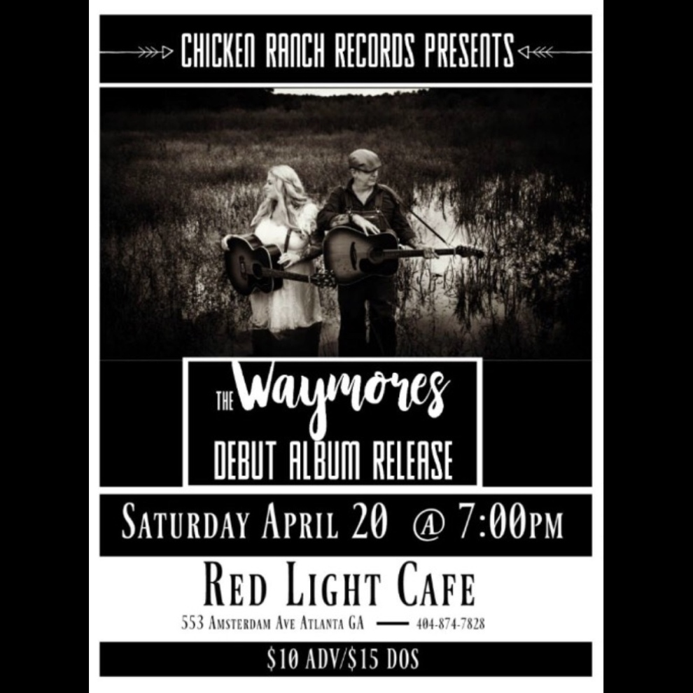 The Waymores Debut Album Release Party At Red Light Cafe Atlanta Ga Apr 20 2019 Square