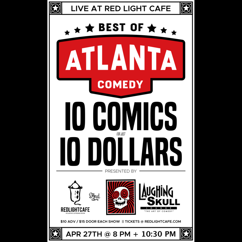 Best Of Atlanta Comedy At Red Light Cafe Presented By Laughing Skull Lounge Atlanta Ga Apr 27 2019 Square
