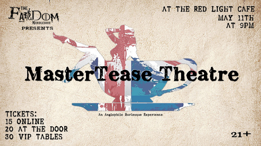 The Fandom Nerdlesque Mastertease Theater A Spot Of Tease At Red Light Cafe Atlanta Ga May 11 2019 Banner