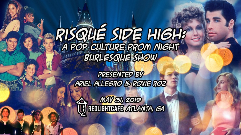 Risque Side High Prom Night And Burlesque Show By Ariel Allegro At Red Light Cafe Atlanta Ga May 31 2019 Banner