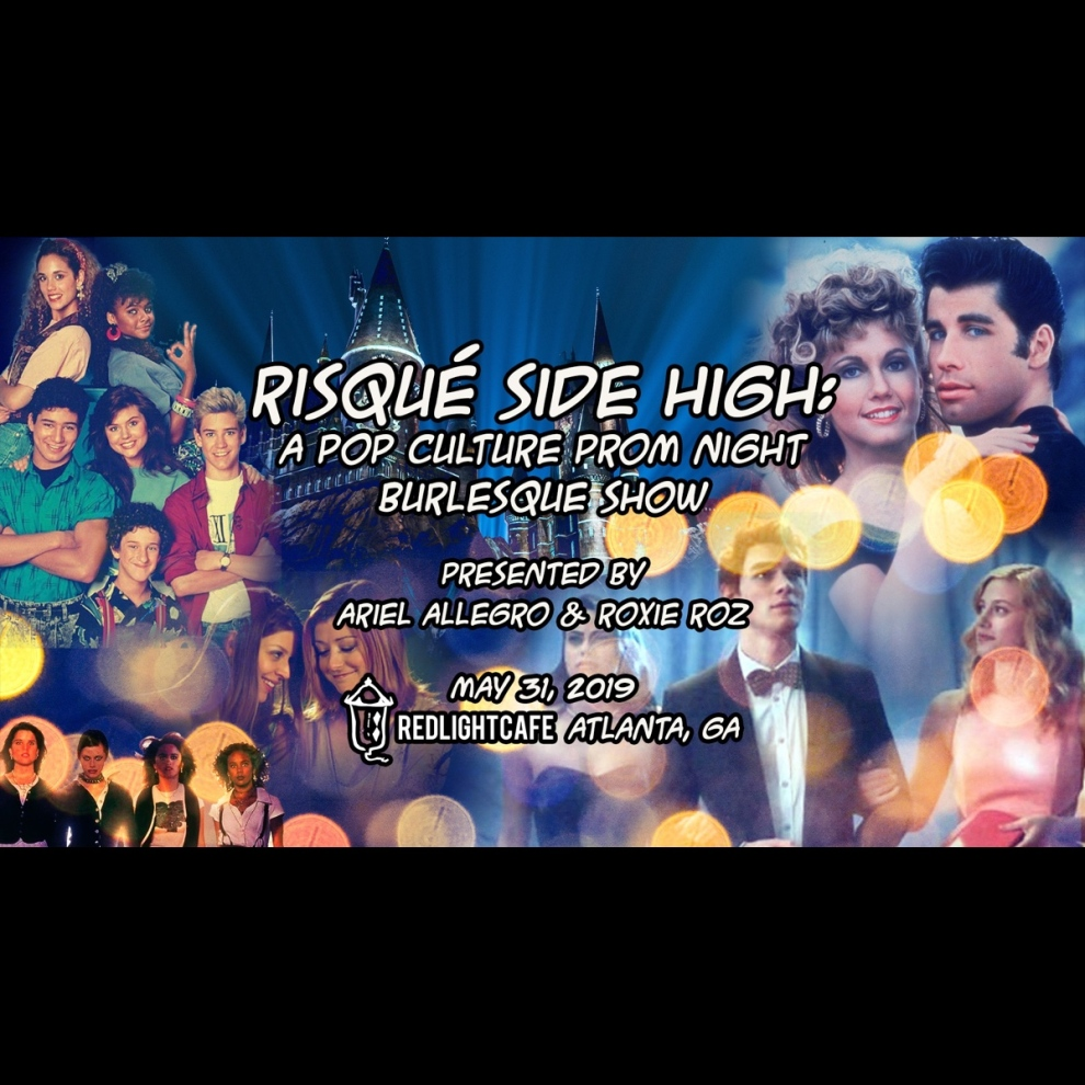 Risque Side High Prom Night And Burlesque Show By Ariel Allegro At Red Light Cafe Atlanta Ga May 31 2019 Square