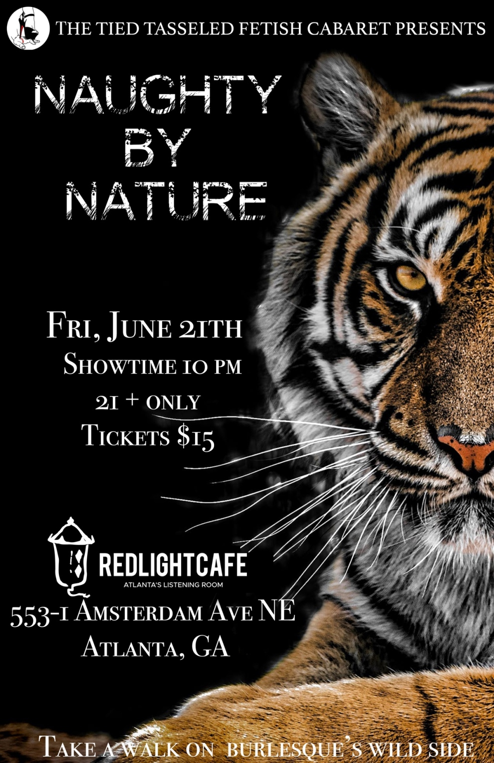 Naughty By Nature A Wild Burlesque Revue Presented By Tied And Tasseled Fetish Cabaret At Red Light Cafe Atlanta Ga Jun 21 2019 Poster 1200
