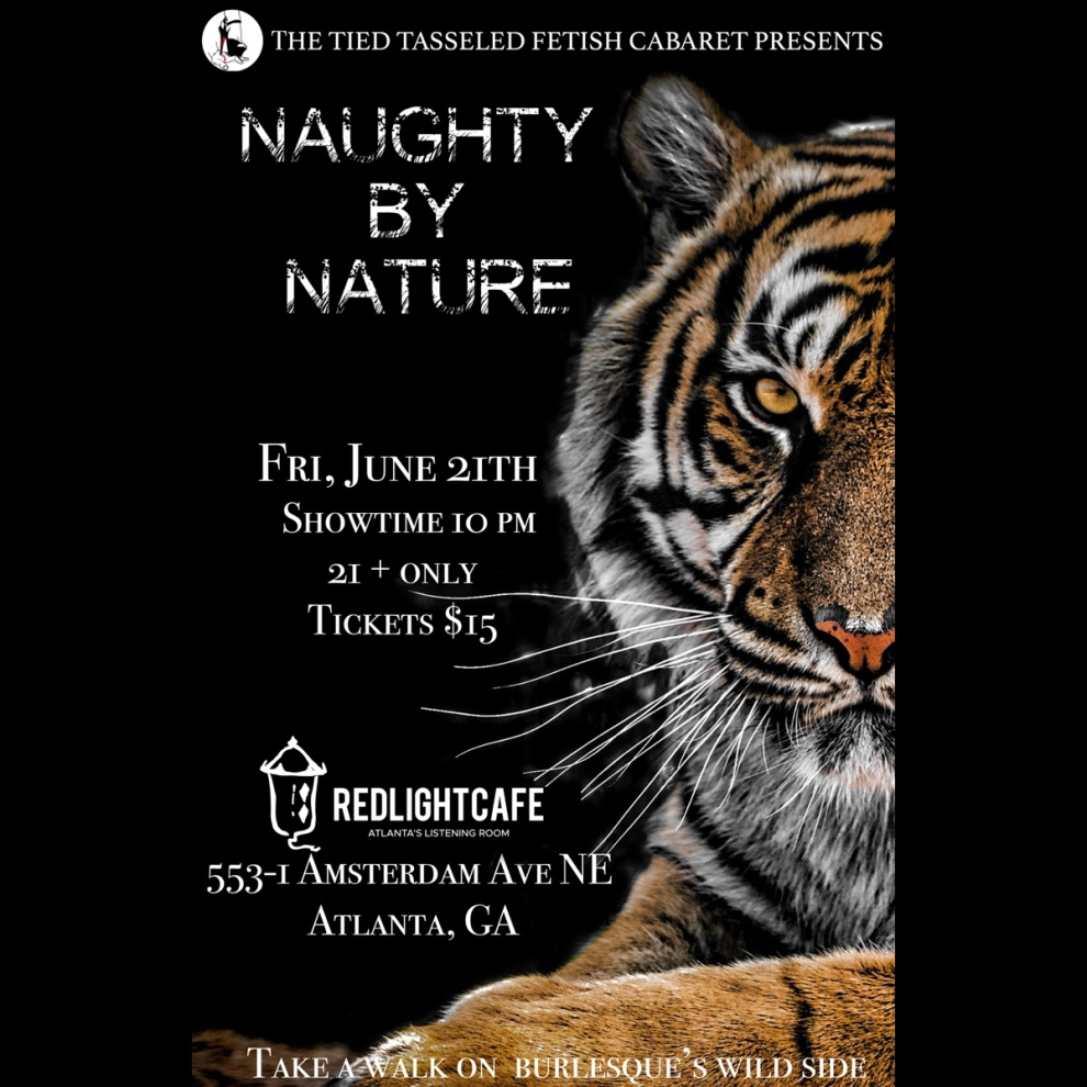 Naughty By Nature A Wild Burlesque Revue Presented By Tied And Tasseled Fetish Cabaret At Red Light Cafe Atlanta Ga Jun 21 2019 Square