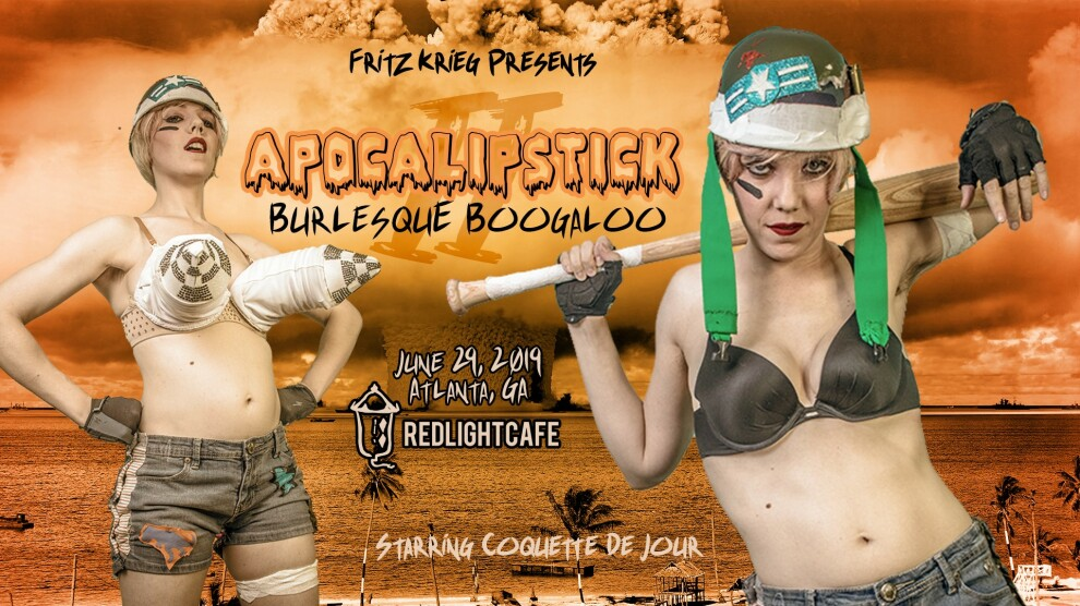 Apocalistick 2 Burlesque Boogaloo At Red Light Cafe Atlanta Ga Jun 29 2019 Banner