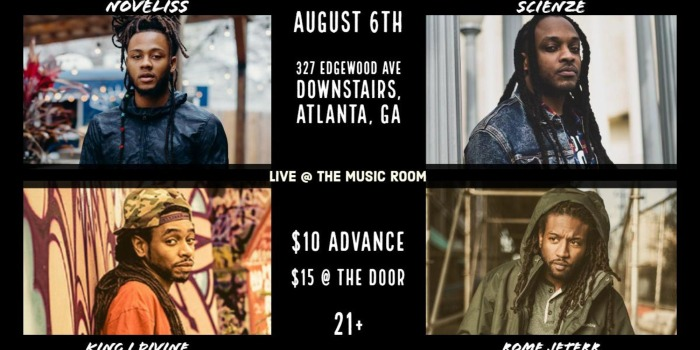 Noveliss, King I Divine, ScienZe, and Rome Jeterr play The Music Room Tue., Aug. 6.