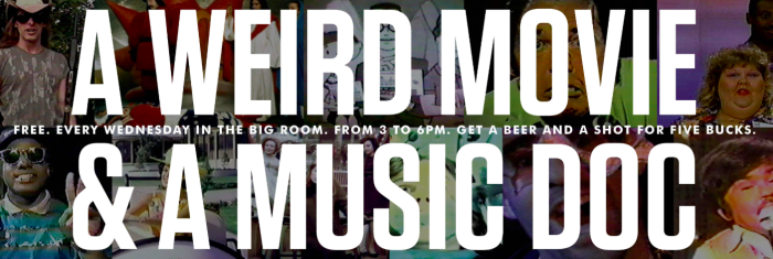 A Weird Movie & a Music Doc is at 529 Wed., Aug. 14.