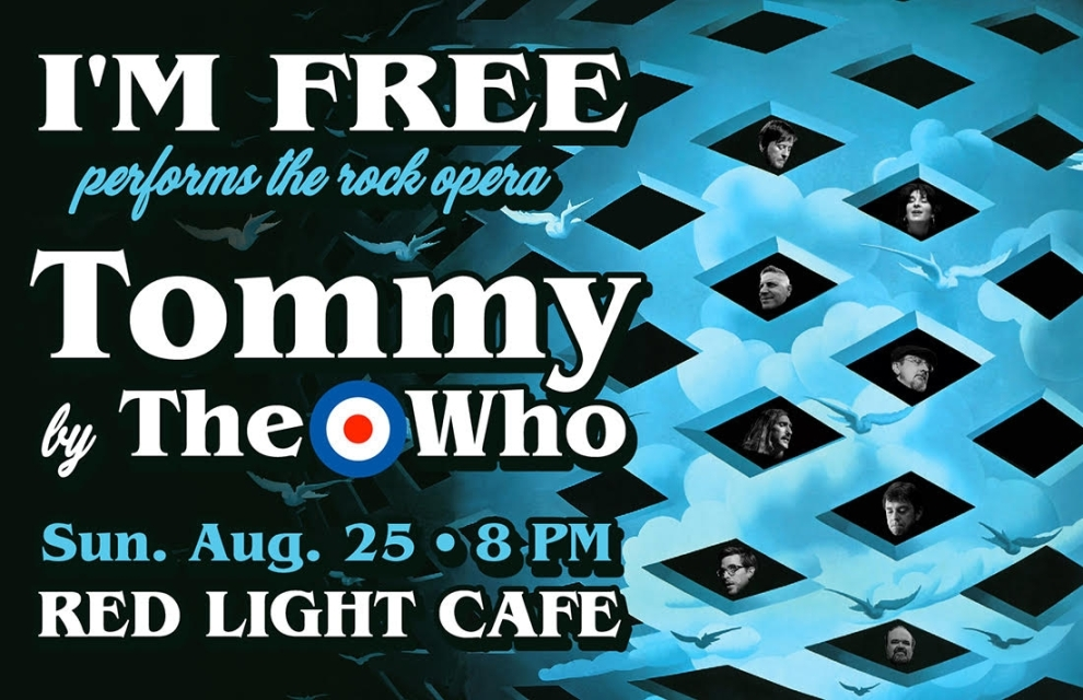 Im Free Plays The Who Rock Opera Tommy At Red Light Cafe Atlanta Ga Aug 25 2019 Banner