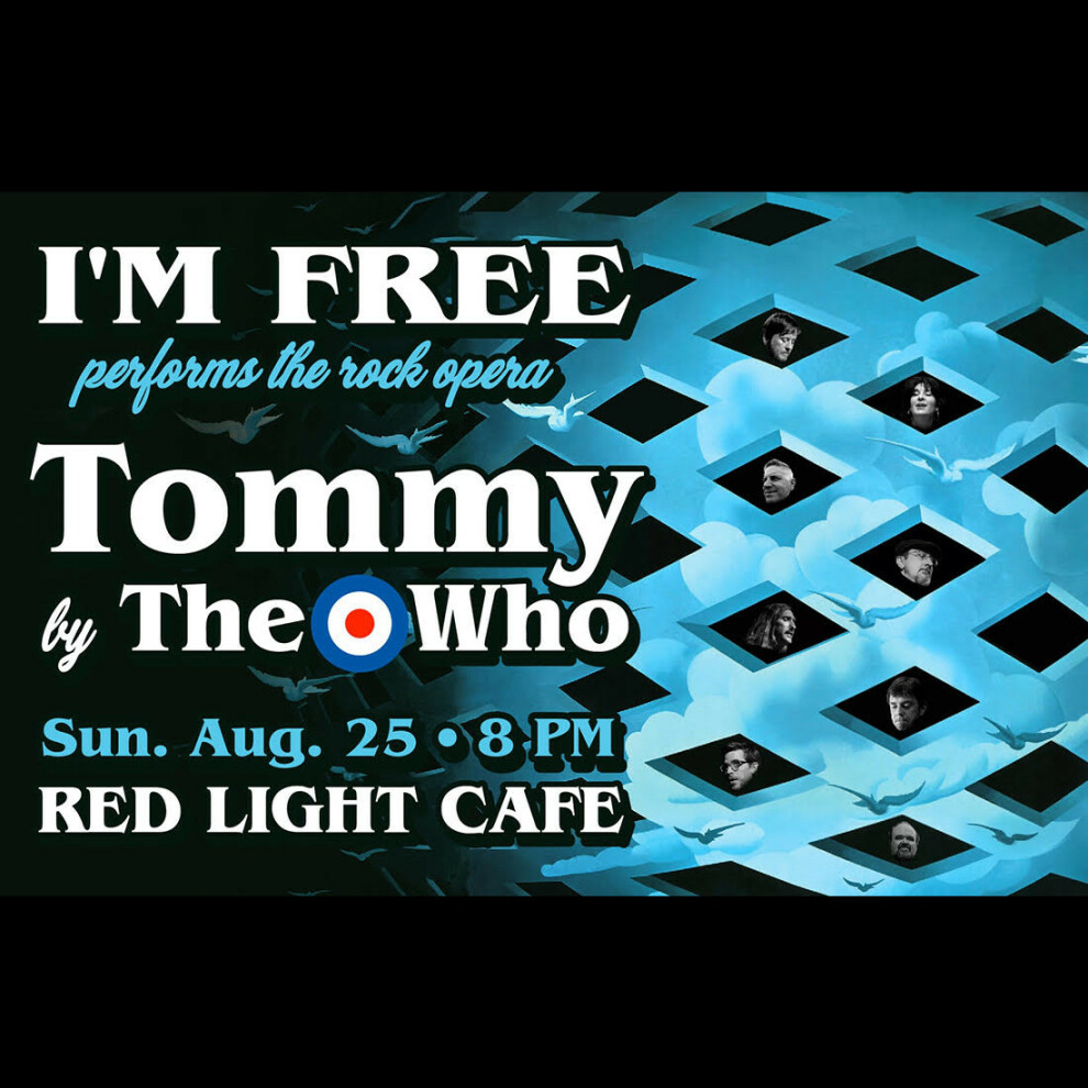 Im Free Plays The Who Rock Opera Tommy At Red Light Cafe Atlanta Ga Aug 25 2019 Square
