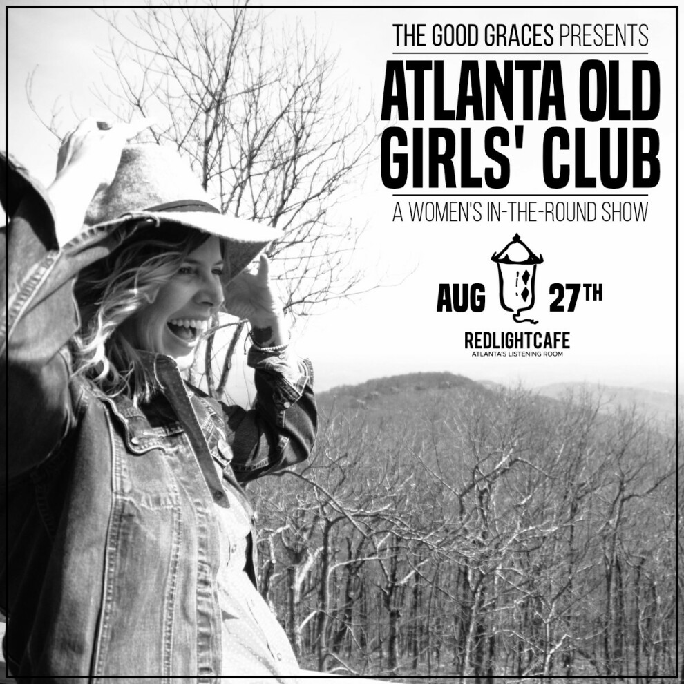 The Good Graces Presents Atlanta Old Girls Club At Red Light Cafe Atlanta Ga Aug 27 2019 Square