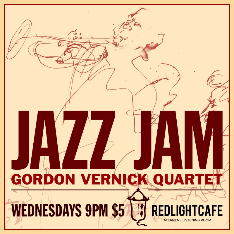 Jazz Jam W The Gordon Vernick Quartet At Red Light Cafe Atlanta 2018 Square
