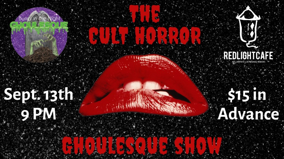 The Cult Horror Ghoulesque Show At Red Light Cafe Atlanta Ga Sep 13 2019 Banner