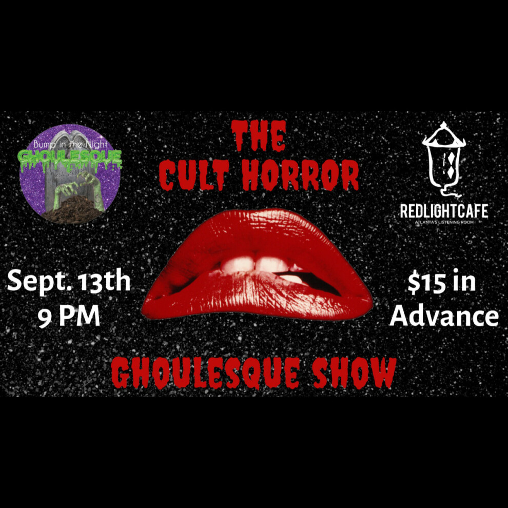 The Cult Horror Ghoulesque Show At Red Light Cafe Atlanta Ga Sep 13 2019 Square