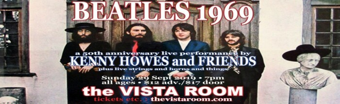 Beatles 1969 is at the Vista Room Sun., Sep. 29.