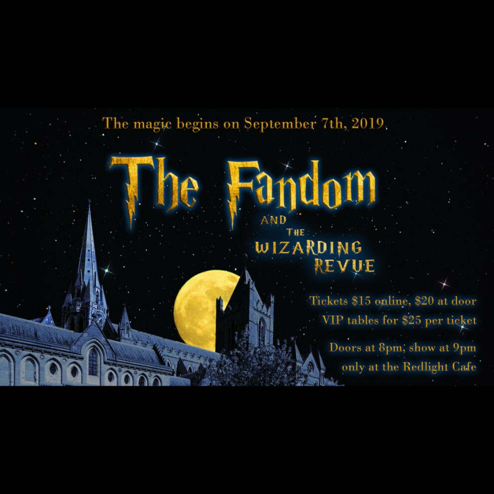 The Fandom And The Wizarding Revue At Red Light Cafe Atlanta Ga Sep 7 2019 Square