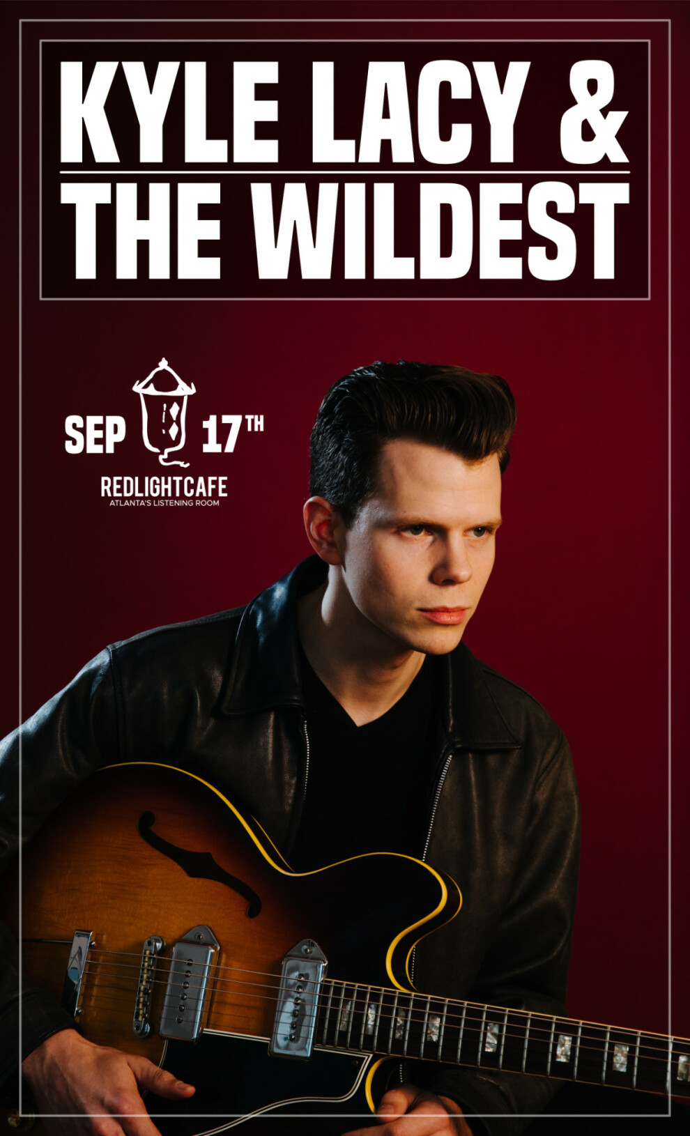 Kyle Lacy And The Wildest At Red Light Cafe Atlanta Ga Sep 17 2019 Poster 1200