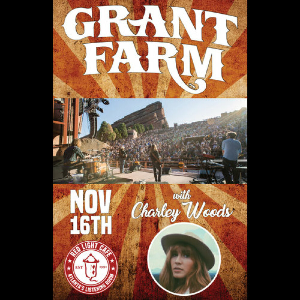Grant Farm W Charley Woods An Evening Of Cosmic Americana At Red Light Cafe Atlanta Ga Nov 16 2019 Square