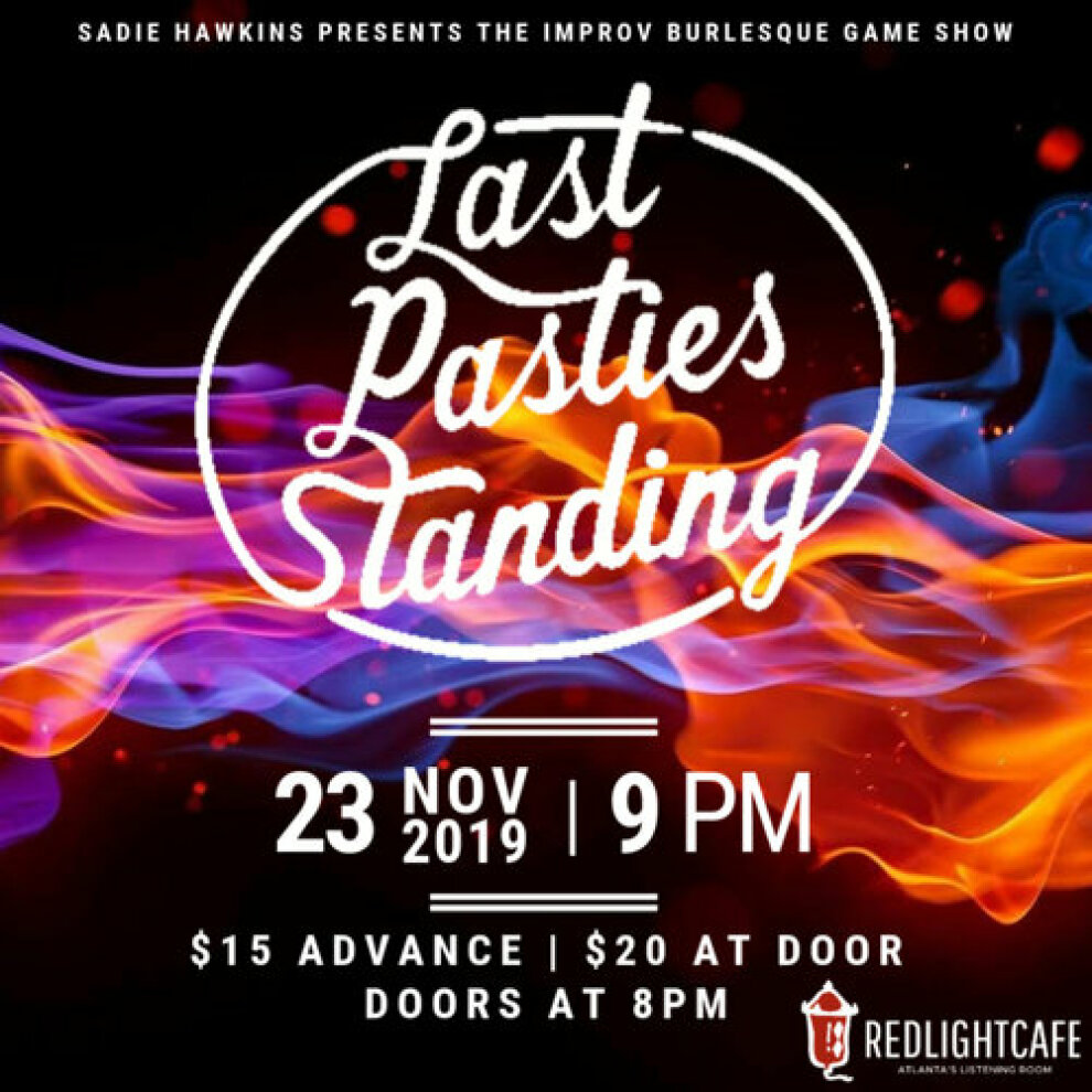 Last Pasties Standing The Improv Burlesque Game Show Jock Jams At Red Light Cafe Atlanta Ga Nov 23 2019 Square