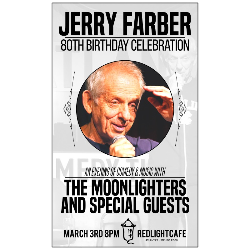 Jerry Farber 80th Birthday Party At Red Light Cafe Atlanta Ga Mar 3 2018 Square