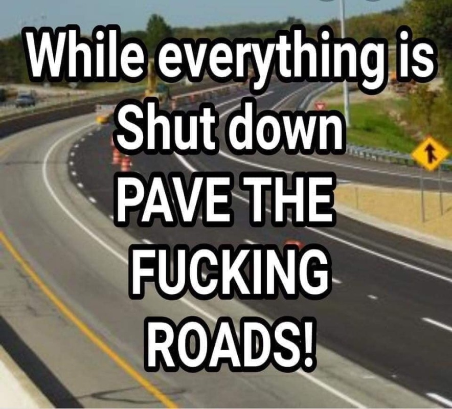 Pave The Roads Meme