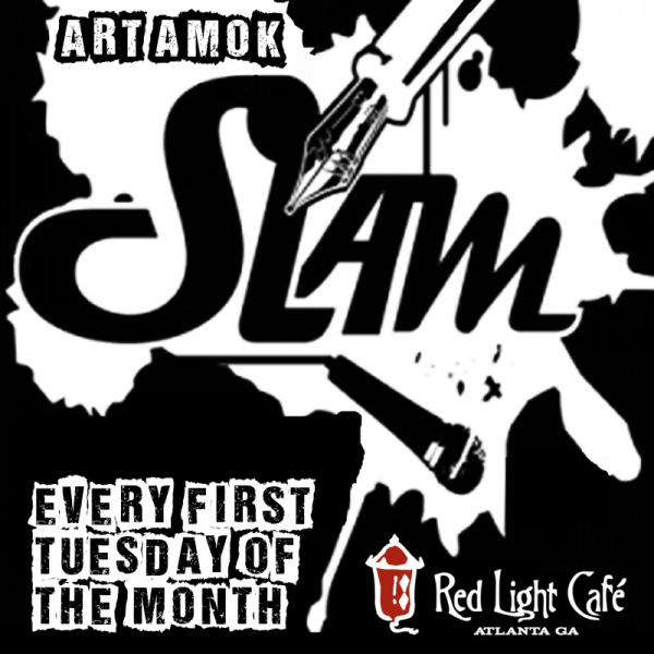 Art Amok Slam At Red Light Cafe Atlanta Ga Square